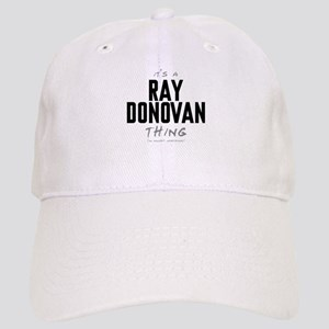 It's a Ray Donovan Thing Cap