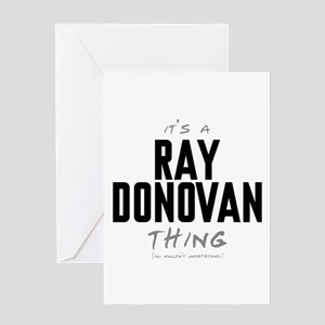 It's a Ray Donovan Thing Greeting Card