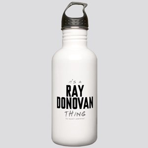 It's a Ray Donovan Thing Stainless Water Bottle 1.