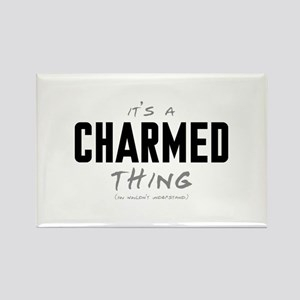 It's a Charmed Thing Rectangle Magnet