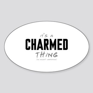 It's a Charmed Thing Oval Sticker