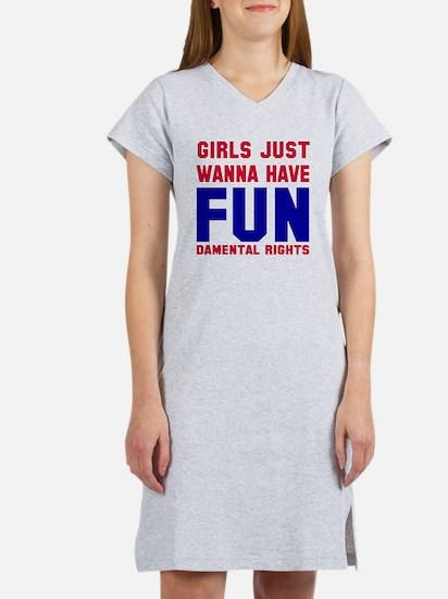 Girls want fundamental rights Women's Nightshirt