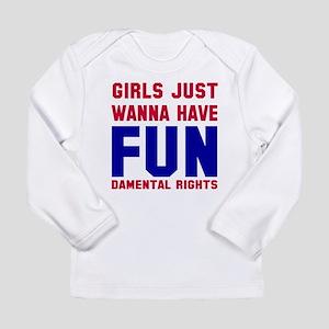 Girls want fundamental Long Sleeve Infant T-Shirt