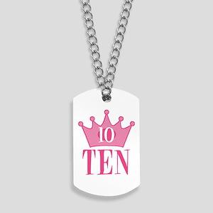 Ten - 10th Birthday - Princess Birthday Party Dog