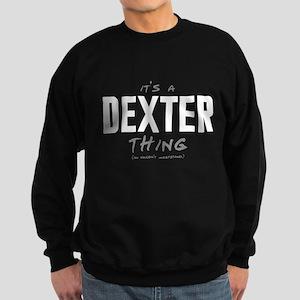 It's a Dexter Thing Dark Sweatshirt