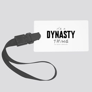 It's a Dynasty Thing Large Luggage Tag