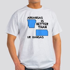 Arkansas better than Ur Kansas Light T-Shirt