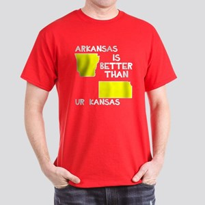 Arkansas better than Ur Kansas Dark T-Shirt