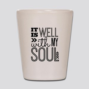 It is Well With My Soul Shot Glass