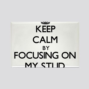 Keep Calm by focusing on My Stud Magnets