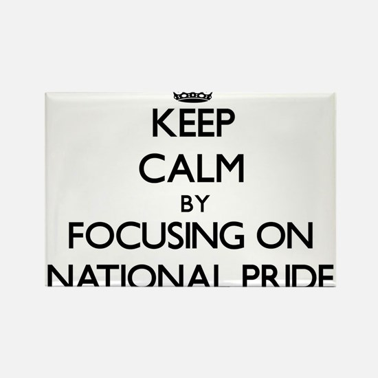 Keep Calm by focusing on National Pride Magnets