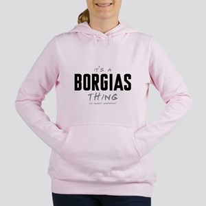 It's a Borgias Thing Women's Hooded Sweatshirt