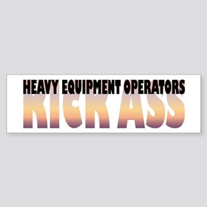 Heavy Equipment Operators Kick Ass Sticker (Bumper