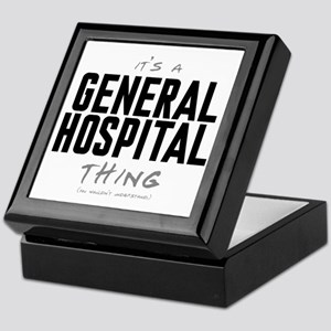 It's a General Hospital Thing Keepsake Box