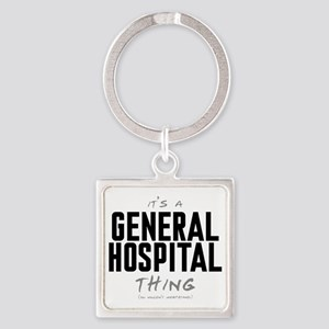 It's a General Hospital Thing Square Keychain
