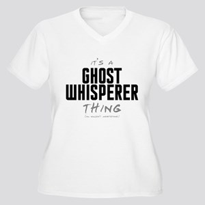 It's a Ghost Whisperer Thing Women's Plus Size V-N