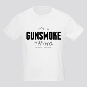 It's a Gunsmoke Thing Kids Light T-Shirt