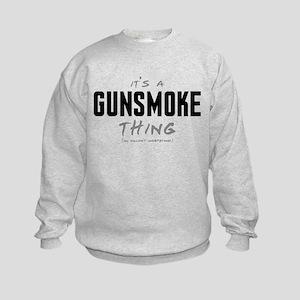It's a Gunsmoke Thing Kids Sweatshirt