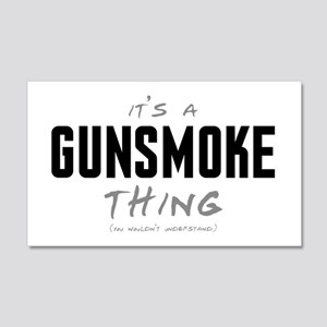 It's a Gunsmoke Thing 22x14 Wall Peel