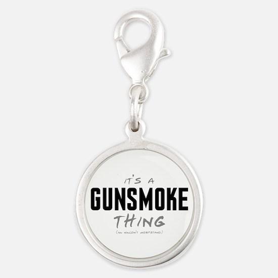It's a Gunsmoke Thing Silver Round Charm