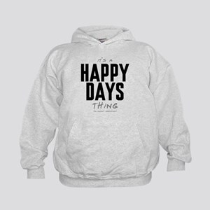 It's a Happy Days Thing Kid's Hoodie