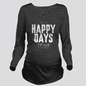 It's a Happy Days Thing Long Sleeve Maternity T-Sh