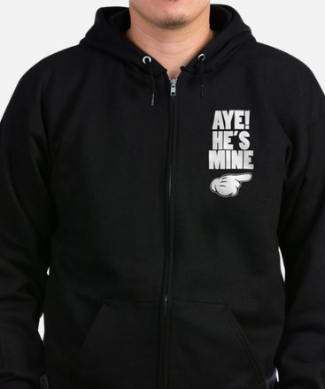Aye He's Mine & Aye She's Mine Couples Design Zip Hoodie