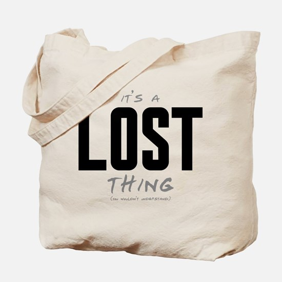 It's a LOST Thing Tote Bag