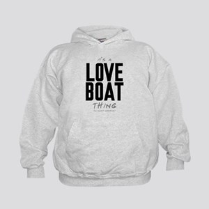 It's a Love Boat Thing Kid's Hoodie