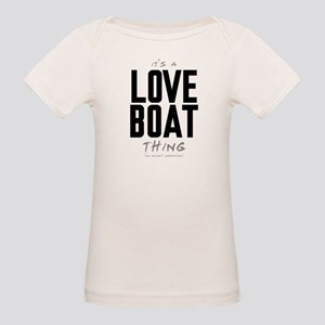 It's a Love Boat Thing Organic Baby T-Shirt