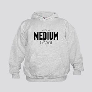 It's a Medium Thing Kid's Hoodie