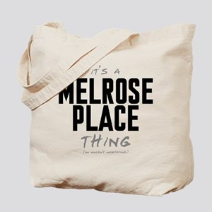 It's a Melrose Place Thing Tote Bag