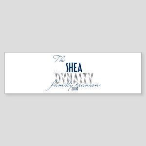 SHEA dynasty Bumper Sticker