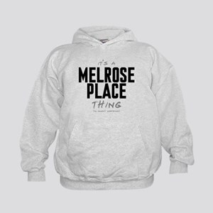 It's a Melrose Place Thing Kid's Hoodie