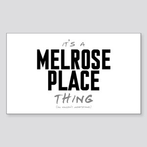 It's a Melrose Place Thing Rectangle Sticker