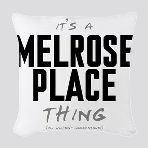 It's a Melrose Place Thing Woven Throw Pillow