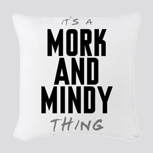 It's a Mork and Mindy Thing Woven Throw Pillow