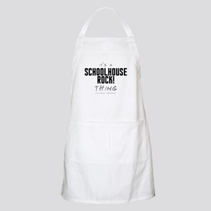 It's a Schoolhouse Rock! Thing Apron