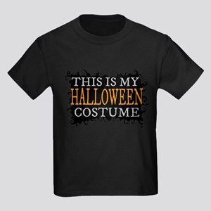 This is My Halloween Costume Kids Dark T-Shirt