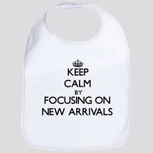 Keep Calm by focusing on New Arrivals Bib