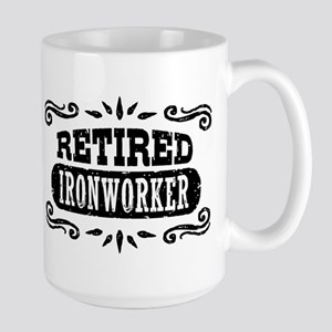 Retired Ironworker 15 oz Ceramic Large Mug