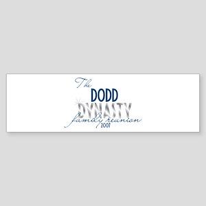 DODD dynasty Bumper Sticker