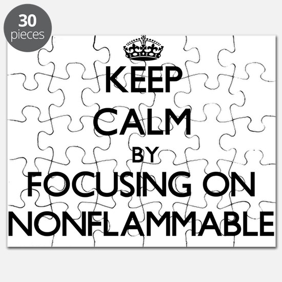 Keep Calm by focusing on Nonflammable Puzzle