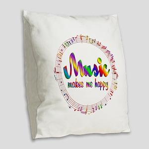 Music Makes Me Happy Burlap Throw Pillow
