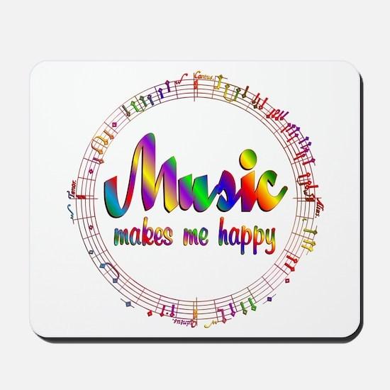 Music Makes Me Happy Mousepad