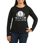 Opera Lover Music Women's Long Sleeve Dark T-Shirt