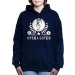 Opera Lover Music Women's Hooded Sweatshirt