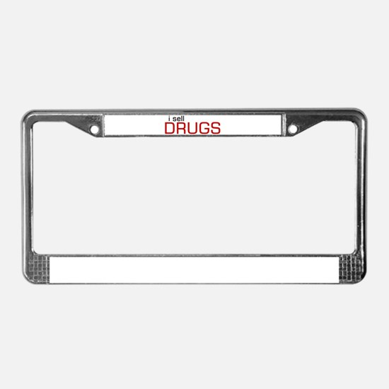 drug License Plate Frame