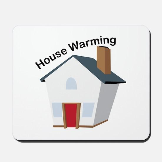 House Warming Mousepad