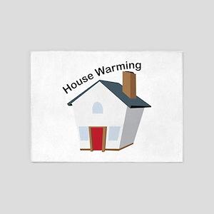 House Warming 5'x7'Area Rug